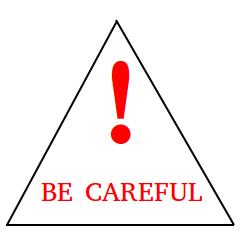 Be careful sign!